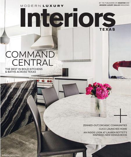 Modern Luxury Interiors Texas November 2017